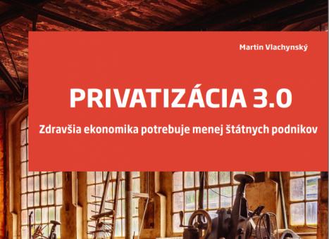 Nová publikácia - Privatizácia 3.0
