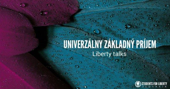 LibertyTalks: Základný príjem