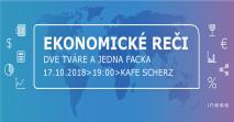 Pozvánka na Ekonomické reči: Dve tváre a jedna facka